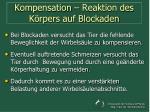 kompensation reaktion des k rpers auf blockaden