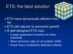 ets the best solution