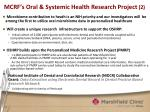 mcrf s oral systemic health research project 2