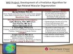 wgi project development of a predictive algorithm for age related macular degeneration