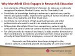 why marshfield clinic engages in research education