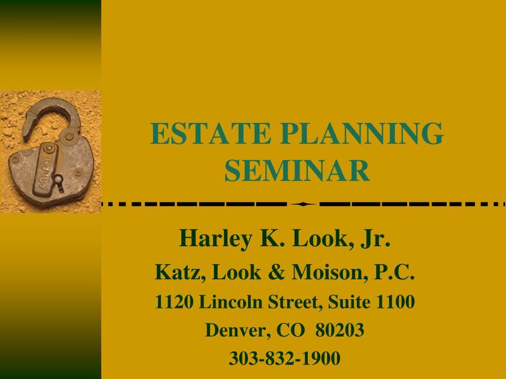 estate planning seminar l.
