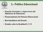 2 pol tica educacional5