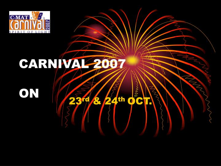 Carnival 2007 on
