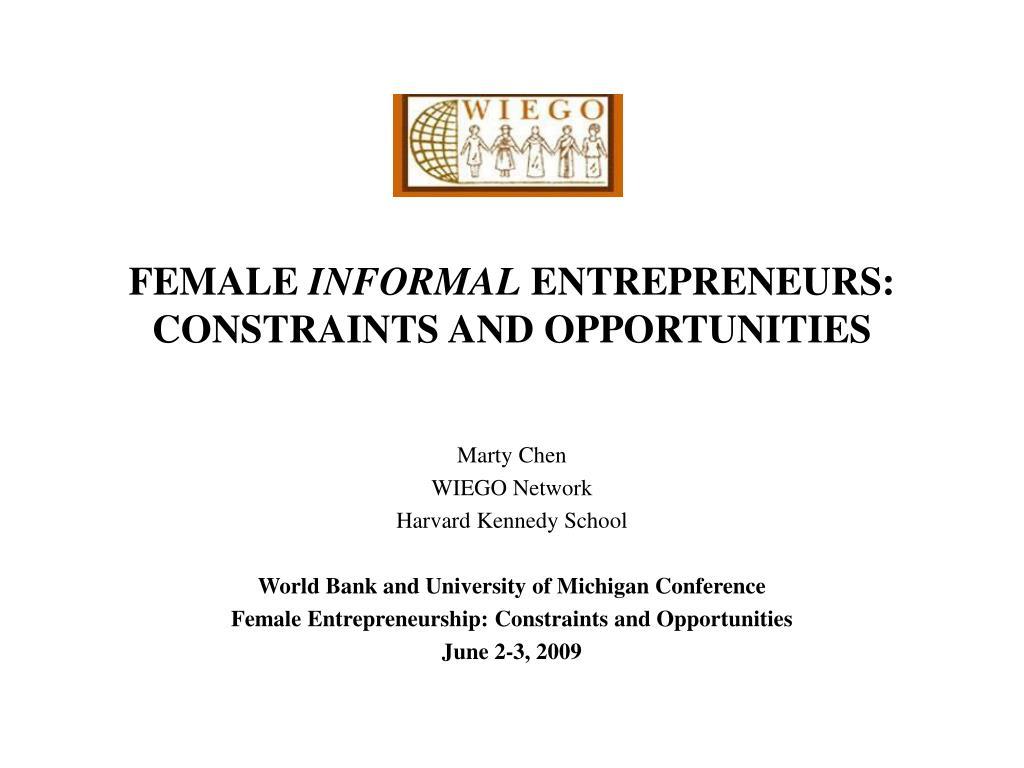 female informal entrepreneurs constraints and opportunities l.