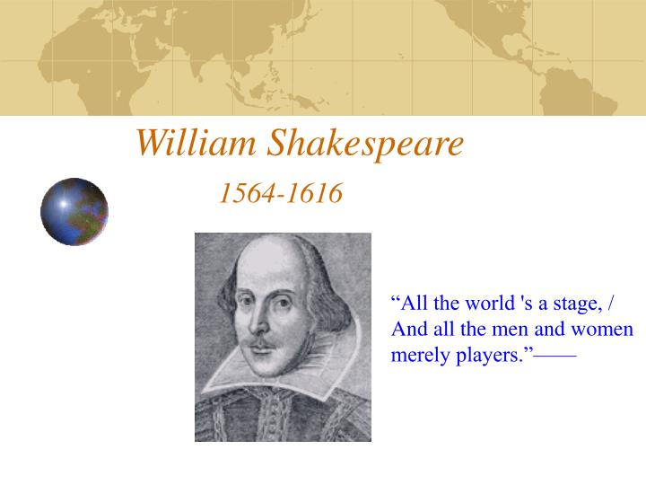 William shakespeare 1564 1616