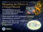 mitigating the effects of a natural hazard