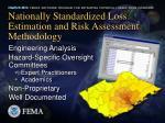 nationally standardized loss estimation and risk assessment methodology