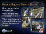 responding to a natural hazard