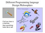 different programming language design philosophies
