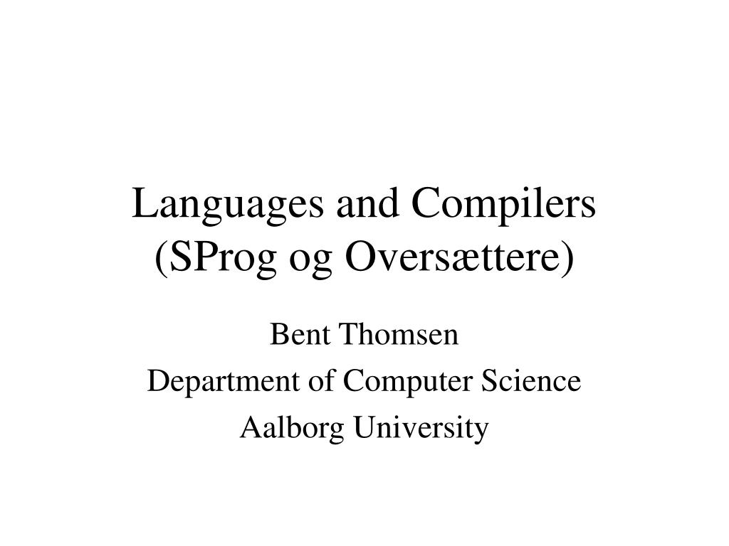 languages and compilers sprog og overs ttere l.