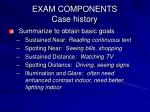 exam components case history