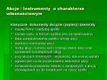 akcje instrumenty o charakterze w asno ciowym