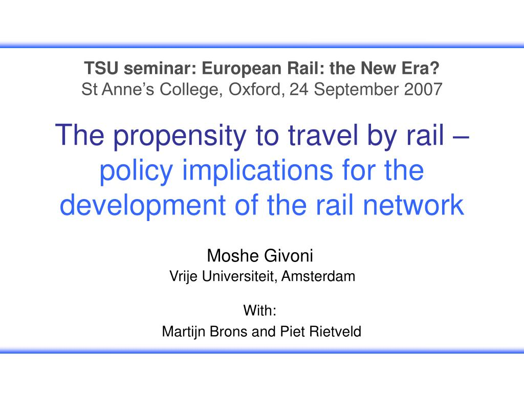 the propensity to travel by rail policy implications for the development of the rail network l.