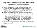 step two identify patterns and break down into subcategories