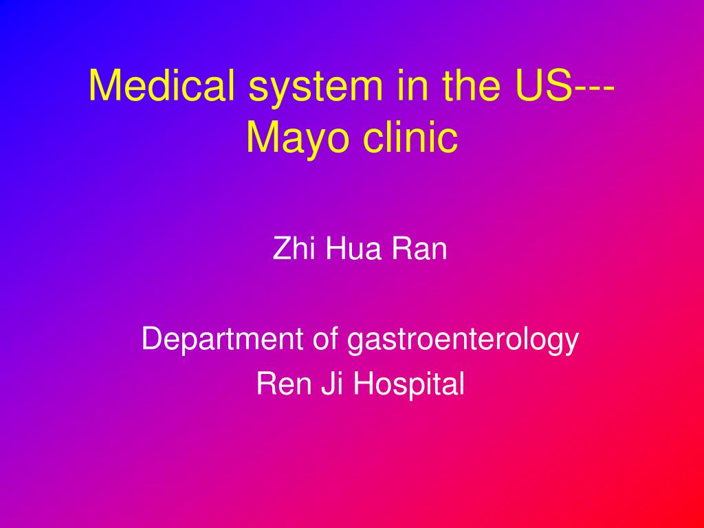 medical system in the us mayo clinic l.