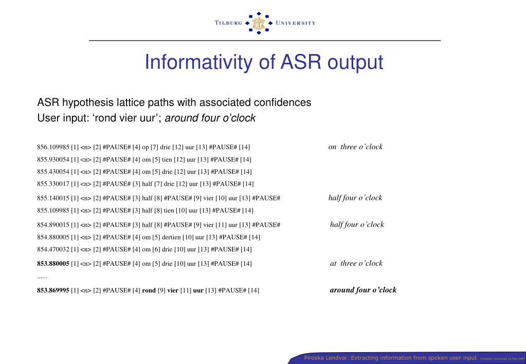 Informativity of ASR output