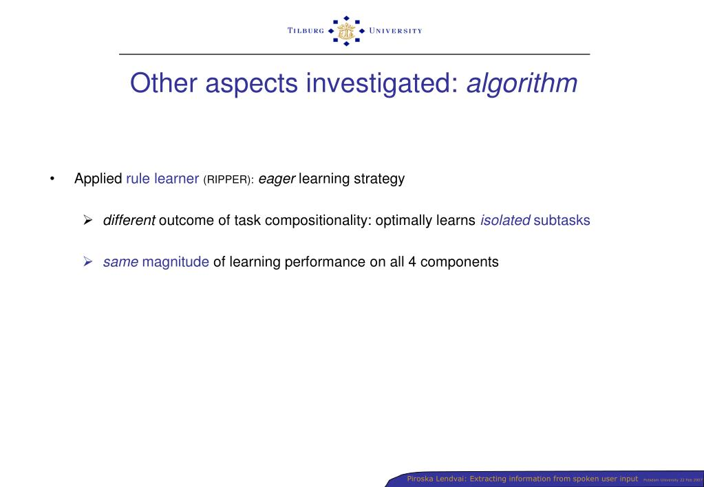 Other aspects investigated: