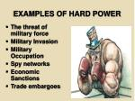 examples of hard power