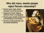 why did many jewish people reject roman citizenship