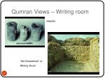 qumran views writing room