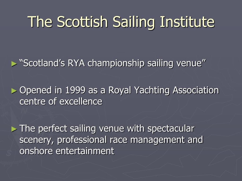 The Scottish Sailing Institute