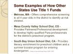 some examples of how other states use title 1 funds