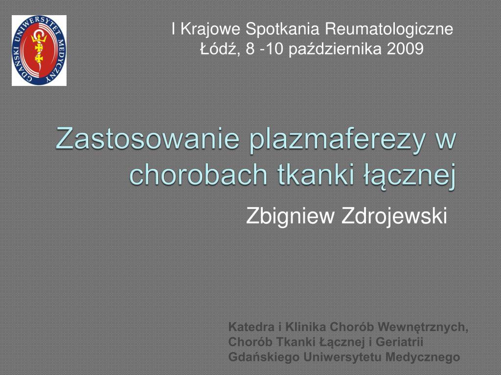 zastosowanie plazmaferezy w chorobach tkanki cznej l.