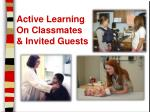 active learning on classmates invited guests