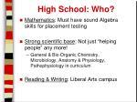 high school who