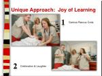 unique approach joy of learning
