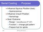 serial casting purpose6