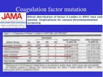 coagulation factor mutation