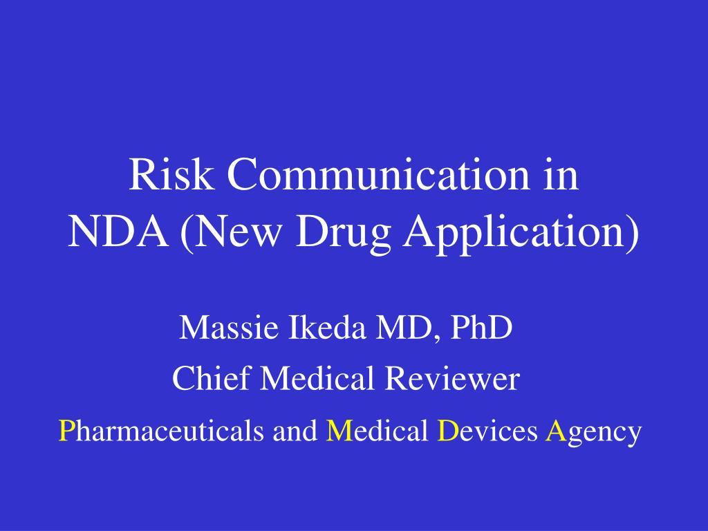 risk communication in nda new drug application l.