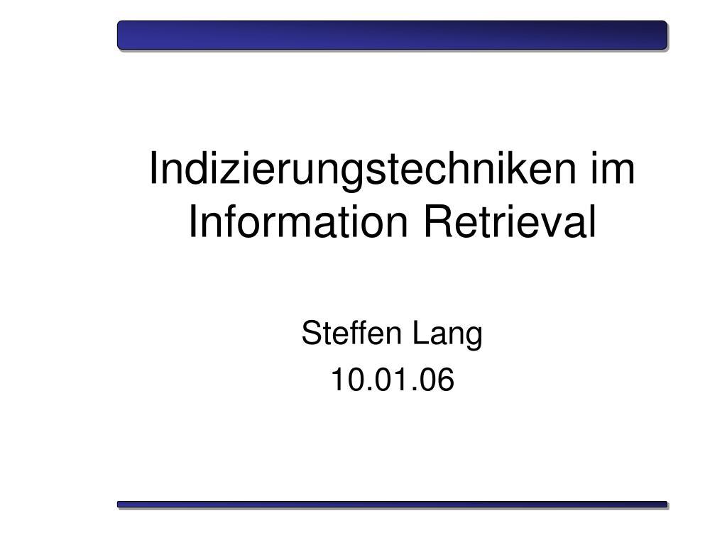 indizierungstechniken im information retrieval l.