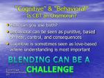 cognitive behavioral is cbt an oxymoron
