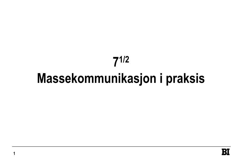 7 1 2 massekommunikasjon i praksis l.