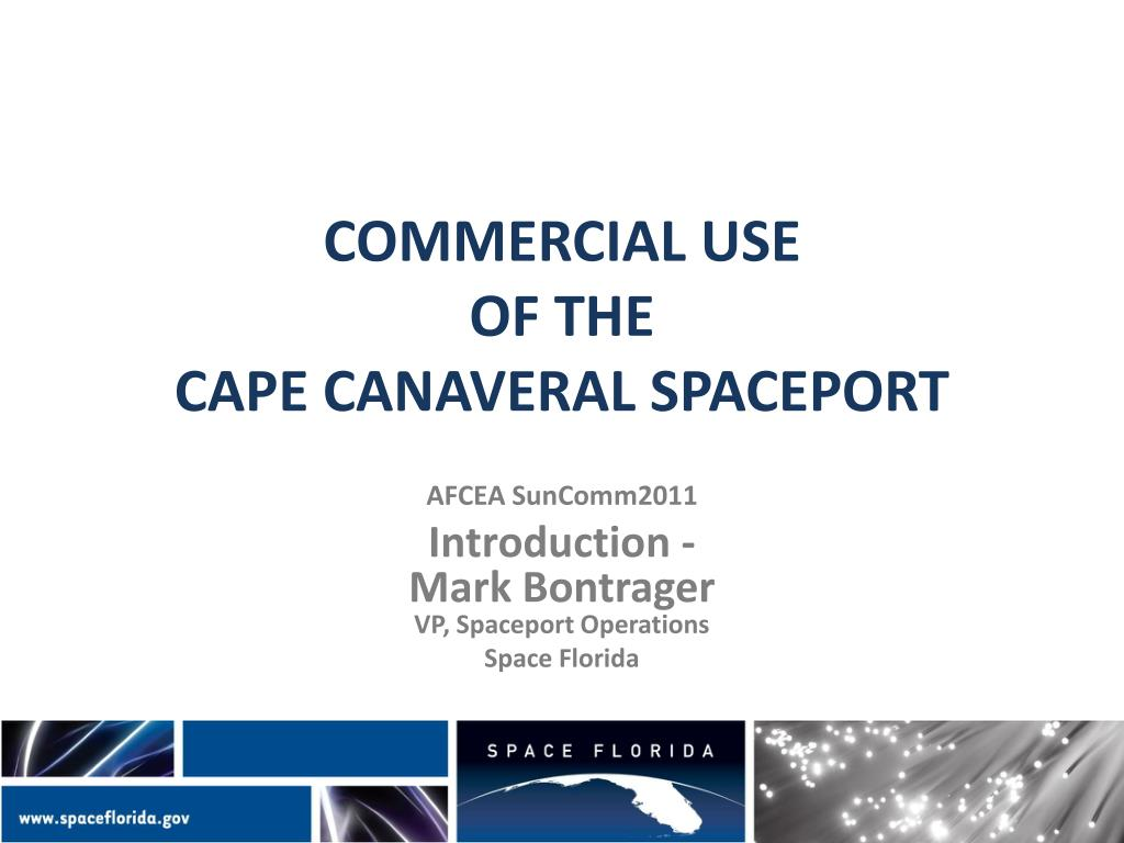 commercial use of the cape canaveral spaceport l.