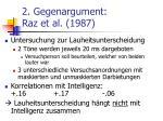 2 gegenargument raz et al 1987