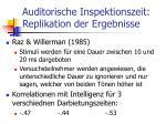 auditorische inspektionszeit replikation der ergebnisse