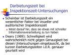 darbietungszeit bei inspektionszeit untersuchungen