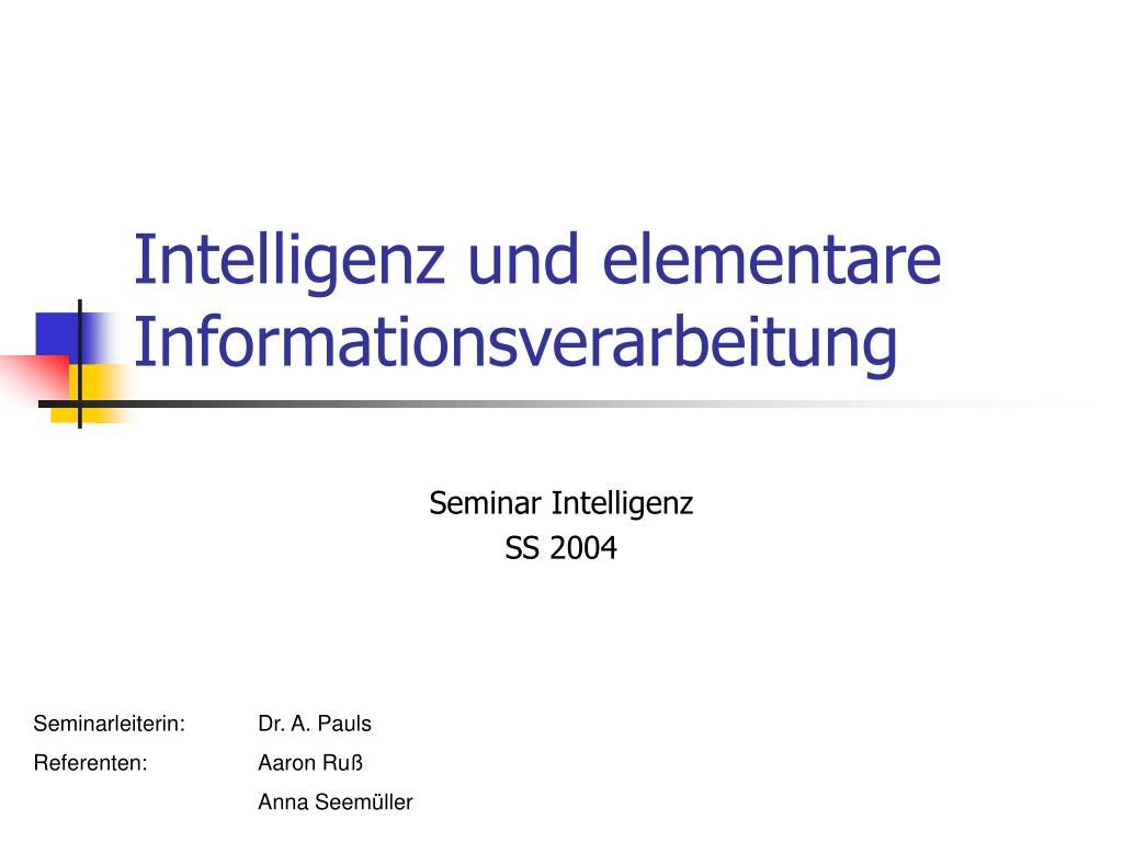 intelligenz und elementare informationsverarbeitung l.