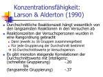 konzentrationsf higkeit larson alderton 1990