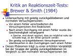 kritik an reaktionszeit tests brewer smith 1984