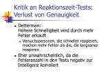 kritik an reaktionszeit tests verlust von genauigkeit
