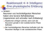 reaktionszeit intelligenz eine physiologische erkl rung