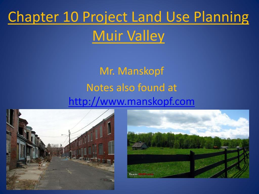 chapter 10 project land use planning muir valley l.