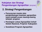 kebijakan dan strategi pengembangan agropolitan lanjutan