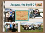 jacques the big 5 0
