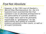 frye not absolute